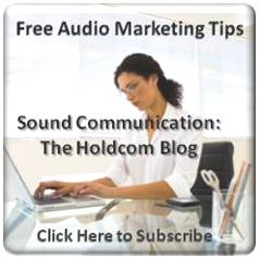Free Audio Marketing Resources at Sound Communication the Holdcom Blog